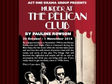 Murder at the Pelican Club a play by Pauline Rowson