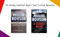 DI Andy Horton mysteries A Killing Coast and A Deadly Wake