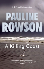 A Killing Coast, A DI Andy Horton crime novel by Pauline Rowson