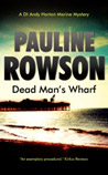 Dear Man's Wharf - DI Andy Horton Crime Novel