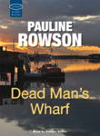 Dead Man's Wharf Audio Book