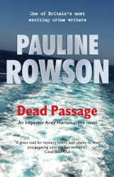 Dead Passage, DI Andy Horton crime novel by Pauline Rowsonn