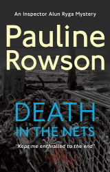 Death in the Nets, an Inspector Ryga mystery by Pauline Rowson