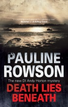 Death Lies Beneath - DI Andy Horton 8 by Pauline Rowson