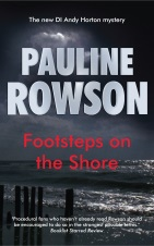 Footsteps on the Shore an Inspector Andy Horton crime novel by Pauline Rowson
