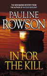 In For The Kill - a standalone crime novel by Pauline Rowson