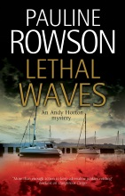 Lethal Waves a DI Andy Horton crime novel by Pauline Rowson