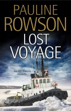 Lost Voyage, by Pauline Rowson an Art Marvik Myster