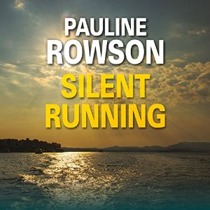 Silent Runing by Pauline Rowson, unabridged audio book