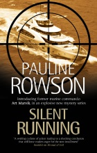 Silent Running, an Art Marvik marine crime novel by Pauline Rowson