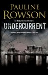 Undercurrent - DI Andy Horton Mystery Crime Novel