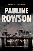 Undercurrent an Inspector Andy Horton Police Procedural