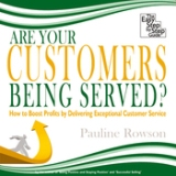 Are Your Customers Being Seved Book-Pauline Rowsonr