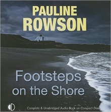 Footsteps on the Shore, a DI Andy Horton audio book by Pauline Rowson