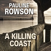 A Killing Coast DI Andy Horton audio book by Pauline Rowson