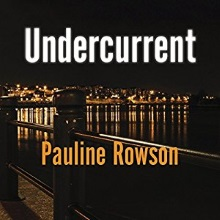 Undercurrent, A DI Andy Horton audio book by Pauline Rowson