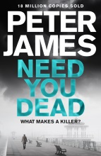 Peter James, Need You Dead