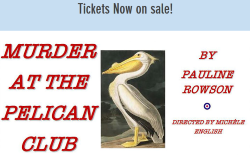 Murder at the Pelican Club play by Pauline Rowson